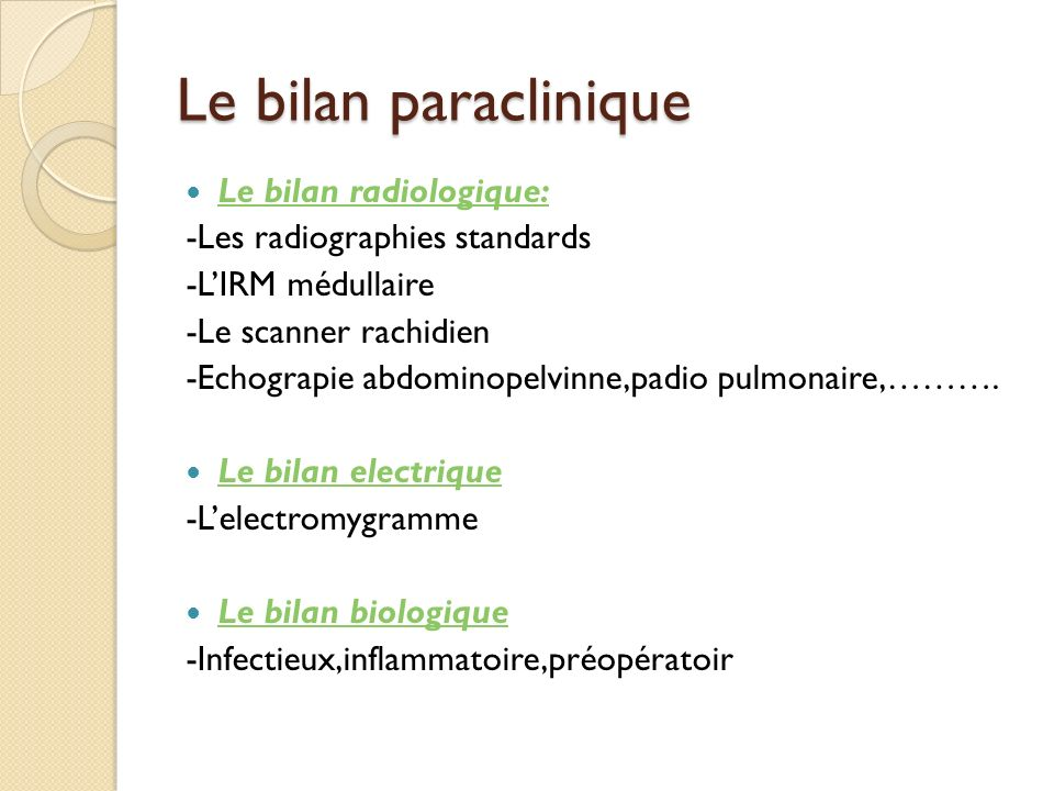 Le bilan paraclinique Le bilan radiologique: