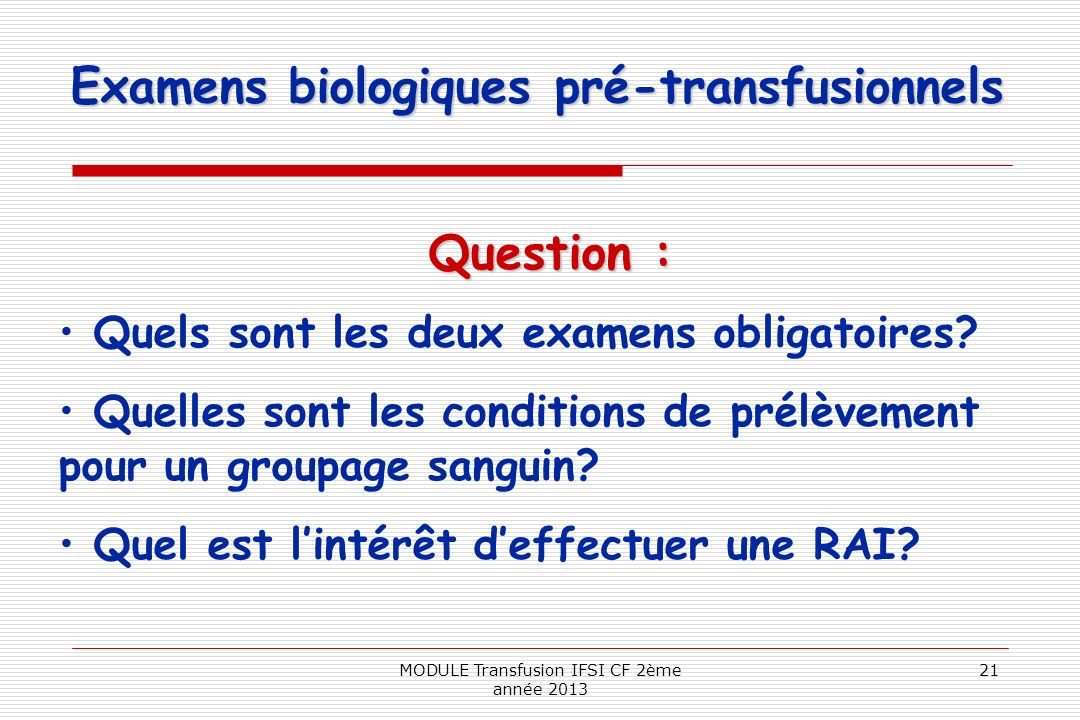 Examens biologiques pré-transfusionnels