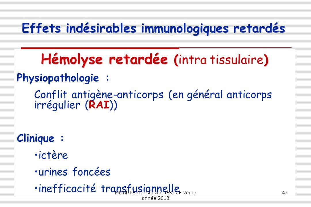 Effets indésirables immunologiques retardés