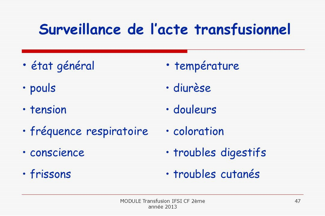 Surveillance de l'acte transfusionnel