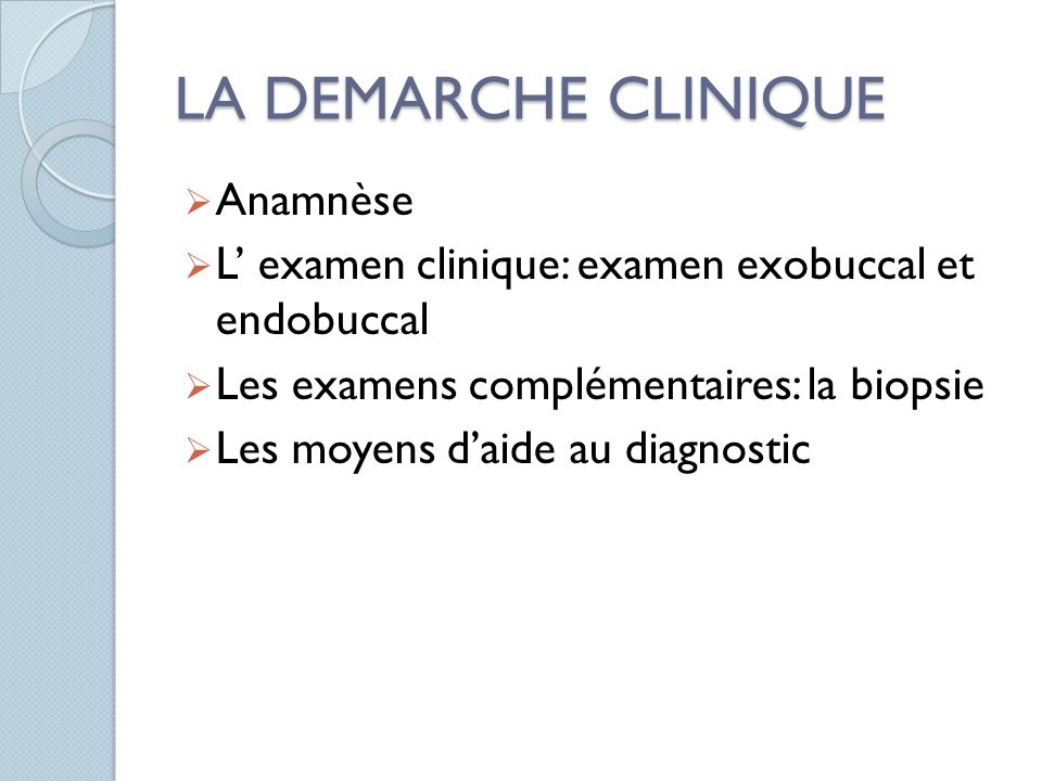 LA DEMARCHE CLINIQUE Anamnèse