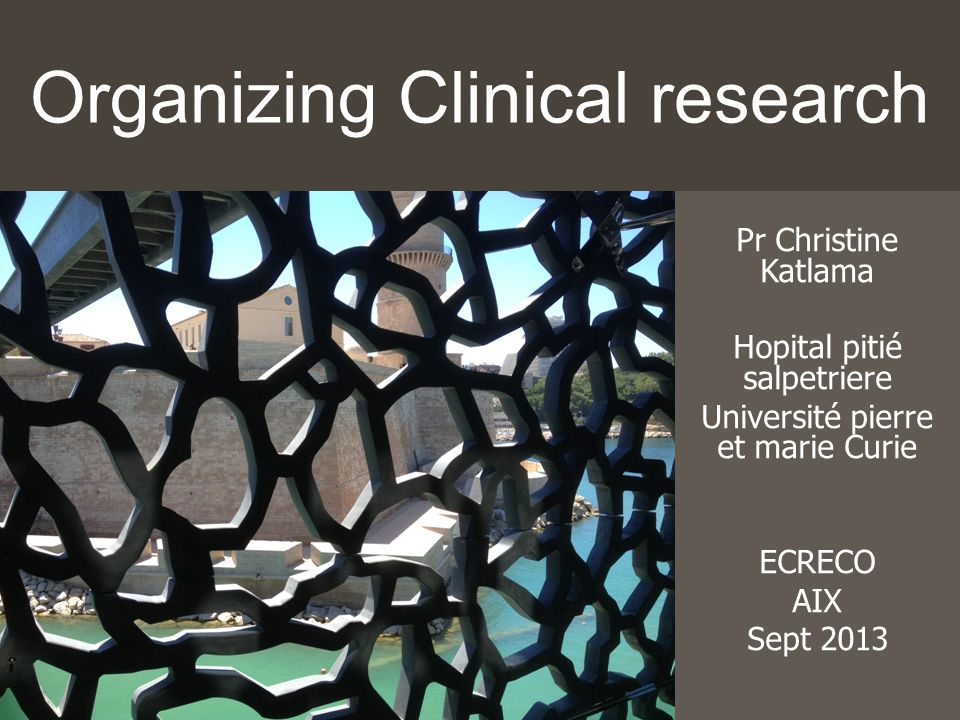 Organizing Clinical research