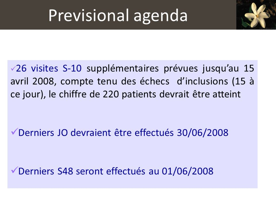 Previsional agenda Derniers JO devraient être effectués 30/06/2008