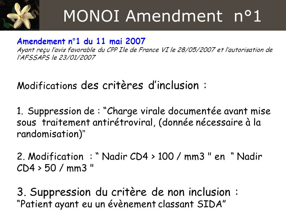 MONOI Amendment n°1 3. Suppression du critère de non inclusion :
