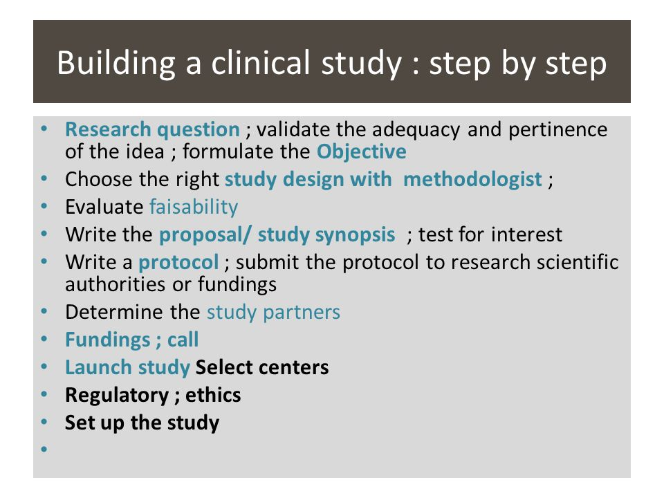 Building a clinical study : step by step