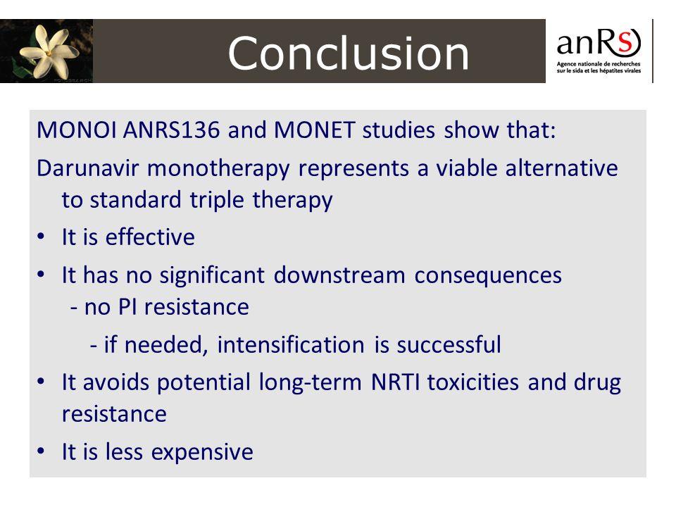 Conclusion MONOI ANRS136 and MONET studies show that: