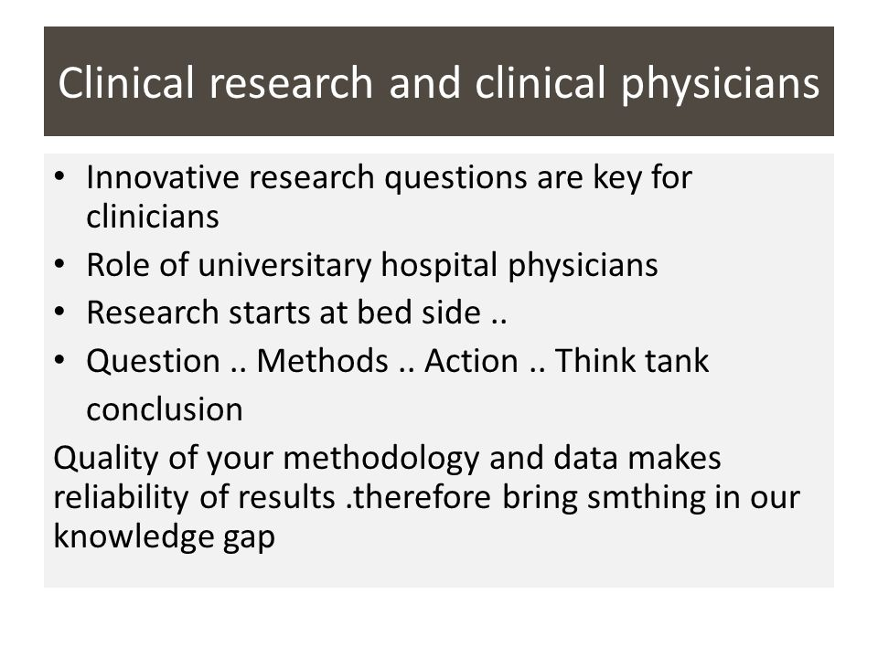 Clinical research and clinical physicians