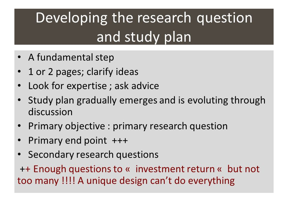 Developing the research question and study plan