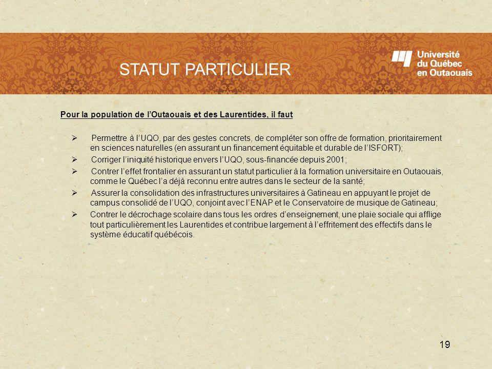 L'UQO en 2009 - 2010 STATUT PARTICULIER