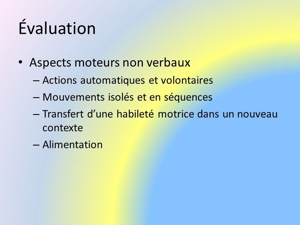 Évaluation Aspects moteurs non verbaux