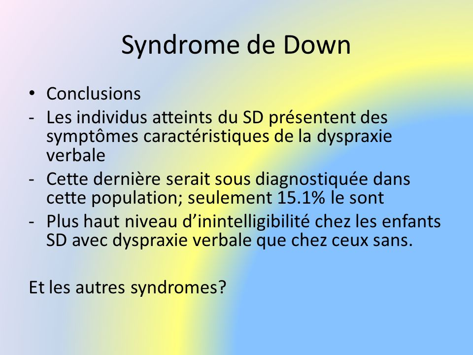 Syndrome de Down Conclusions