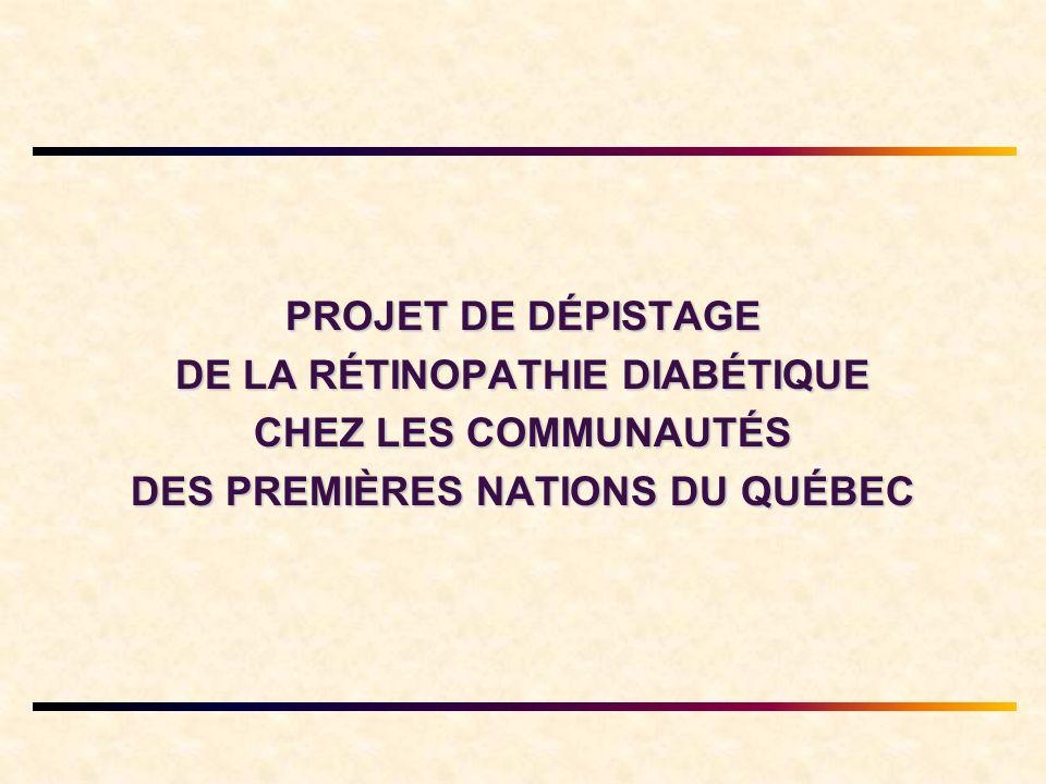 DE LA RÉTINOPATHIE DIABÉTIQUE DES PREMIÈRES NATIONS DU QUÉBEC