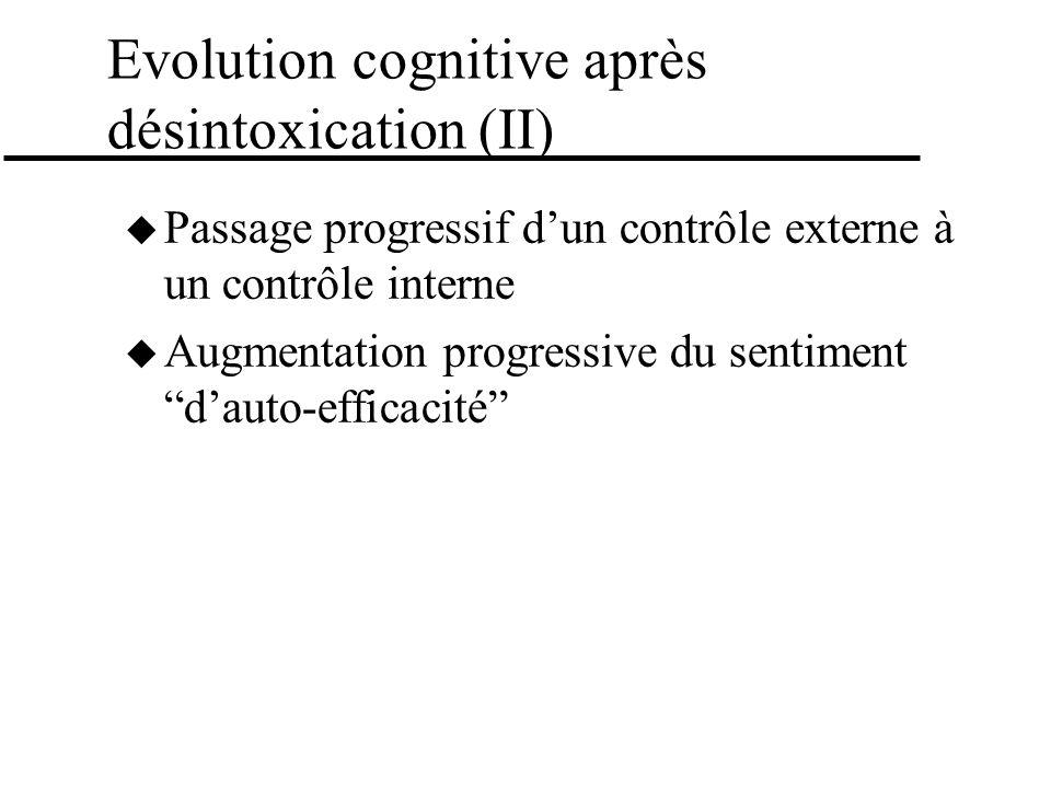 Evolution cognitive après désintoxication (II)