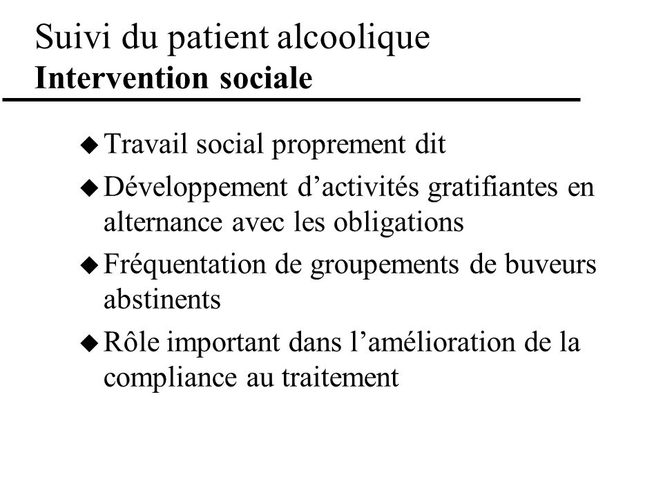 Suivi du patient alcoolique Intervention sociale