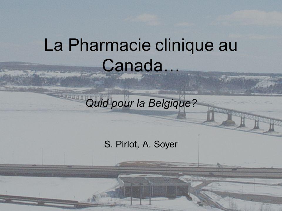 La Pharmacie clinique au Canada… Quid pour la Belgique