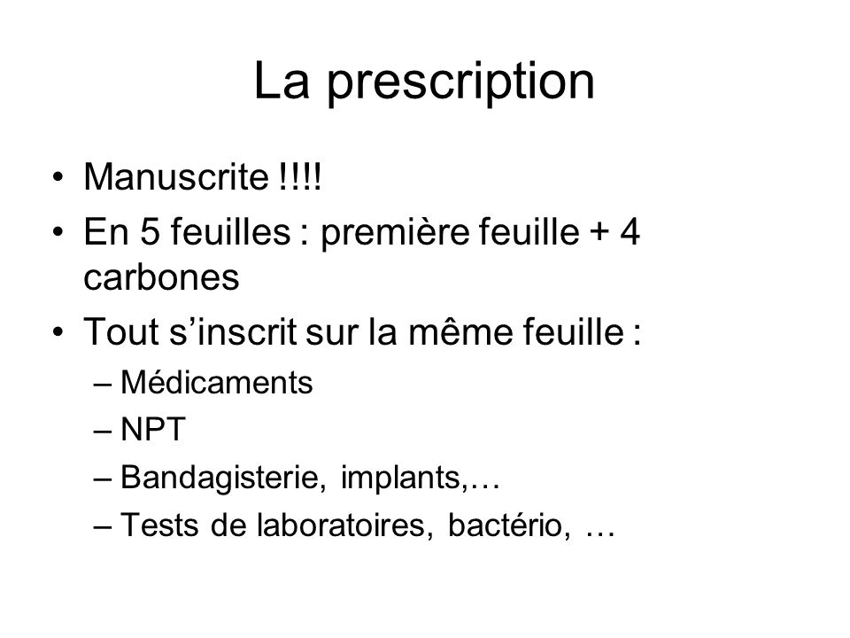La prescription Manuscrite !!!!