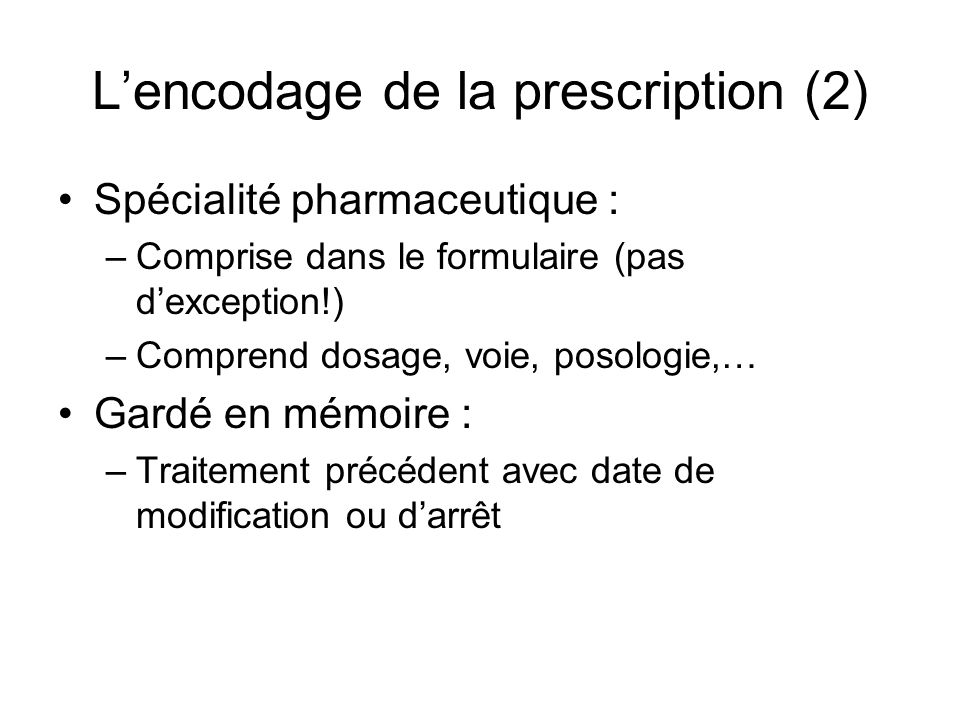 L'encodage de la prescription (2)