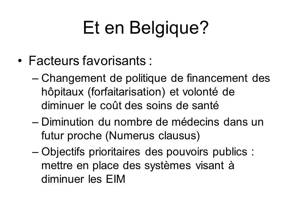 Et en Belgique Facteurs favorisants :