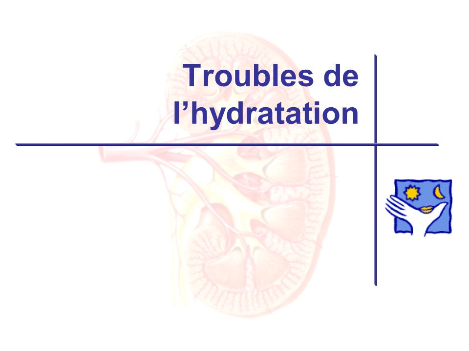 Troubles de l'hydratation