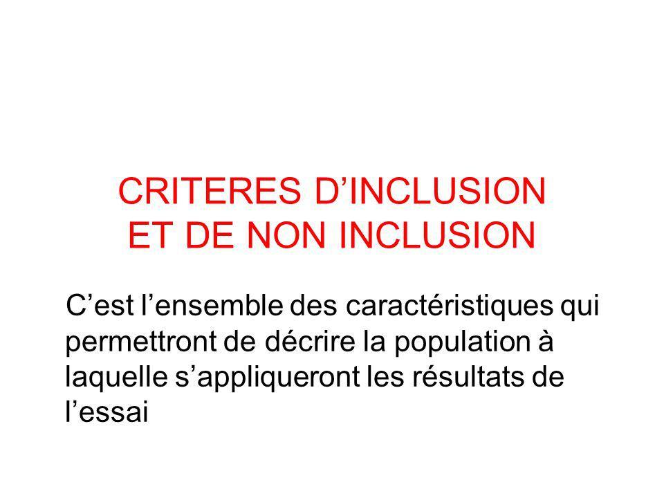 CRITERES D'INCLUSION ET DE NON INCLUSION