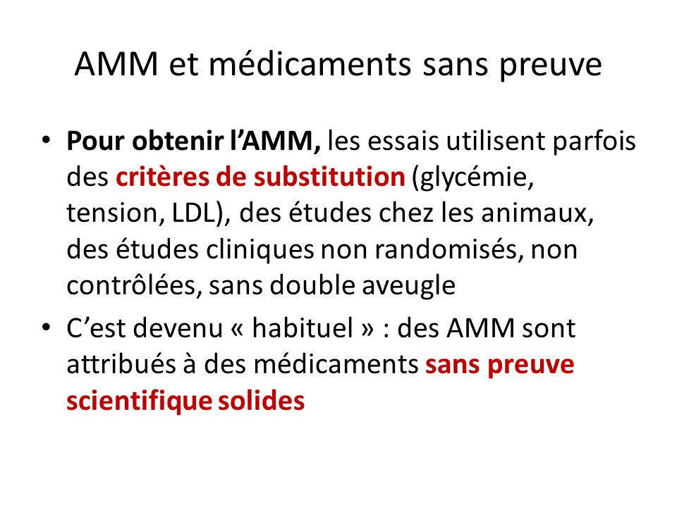 AMM et médicaments sans preuve