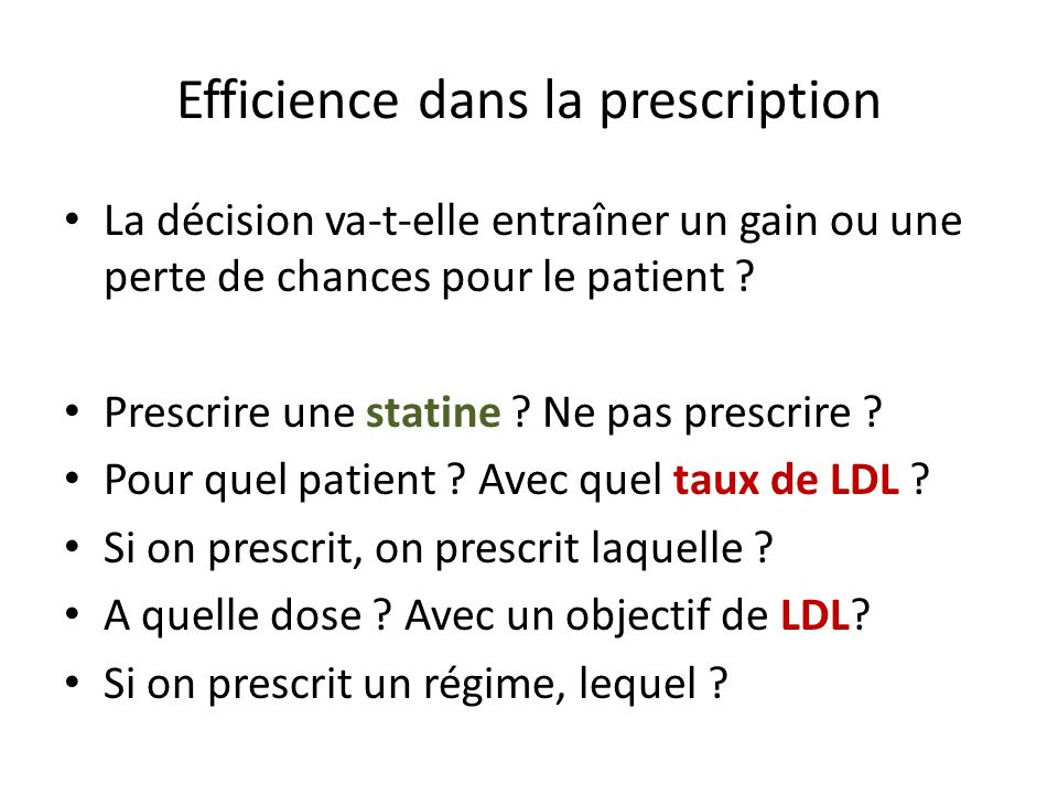 Efficience dans la prescription