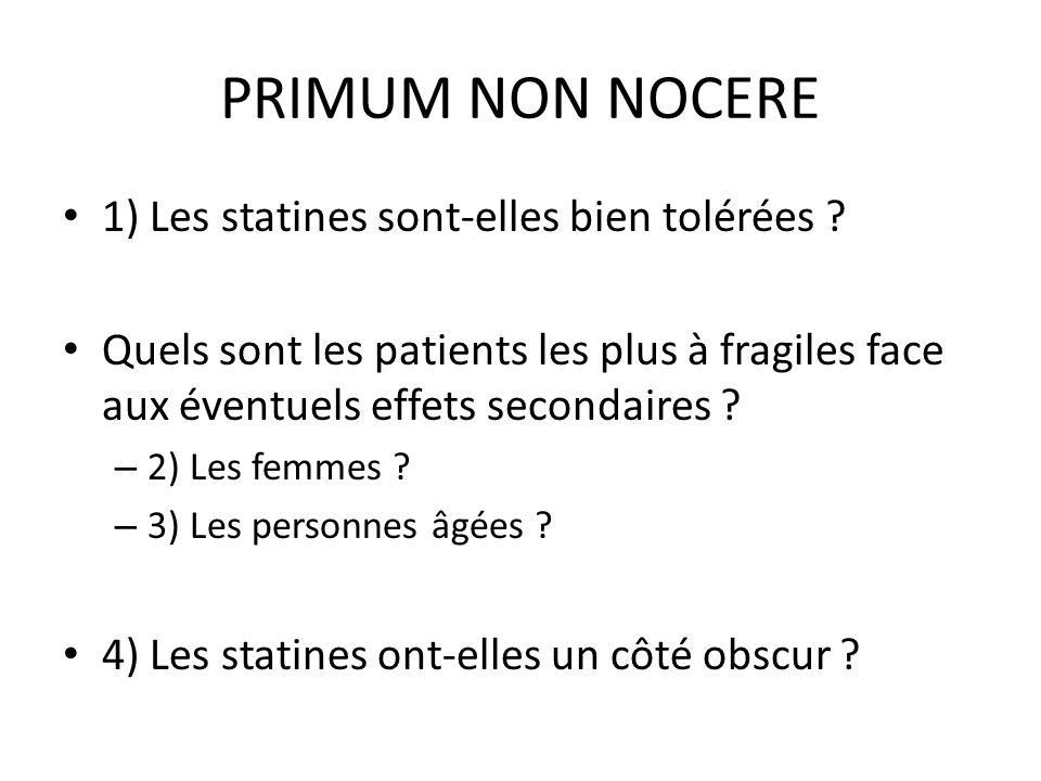 PRIMUM NON NOCERE 1) Les statines sont-elles bien tolérées