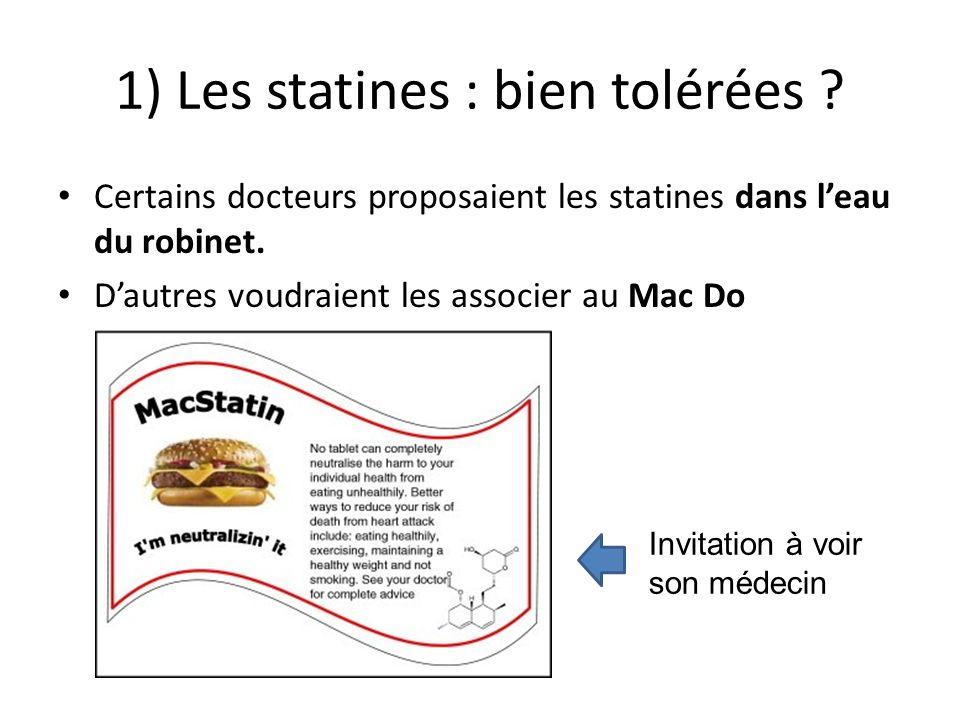 1) Les statines : bien tolérées