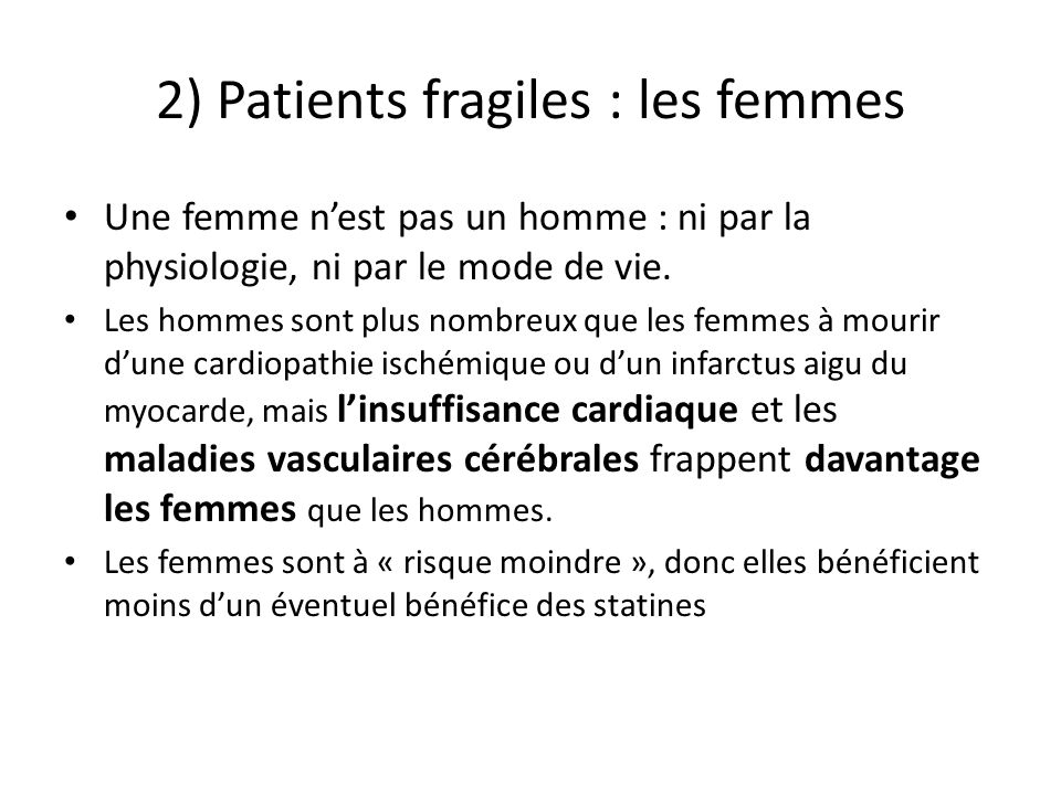 2) Patients fragiles : les femmes