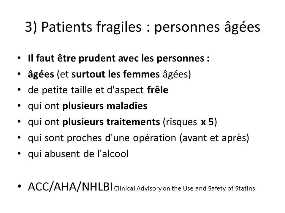 3) Patients fragiles : personnes âgées