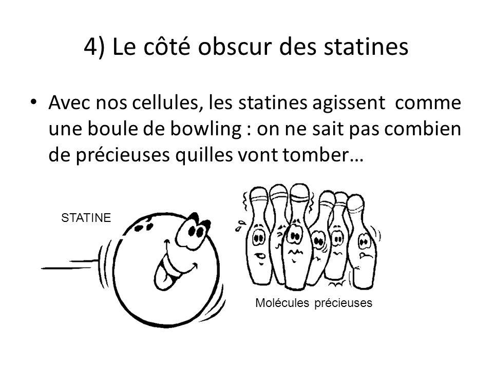 4) Le côté obscur des statines