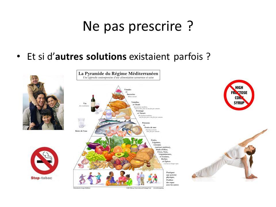 Ne pas prescrire Et si d'autres solutions existaient parfois