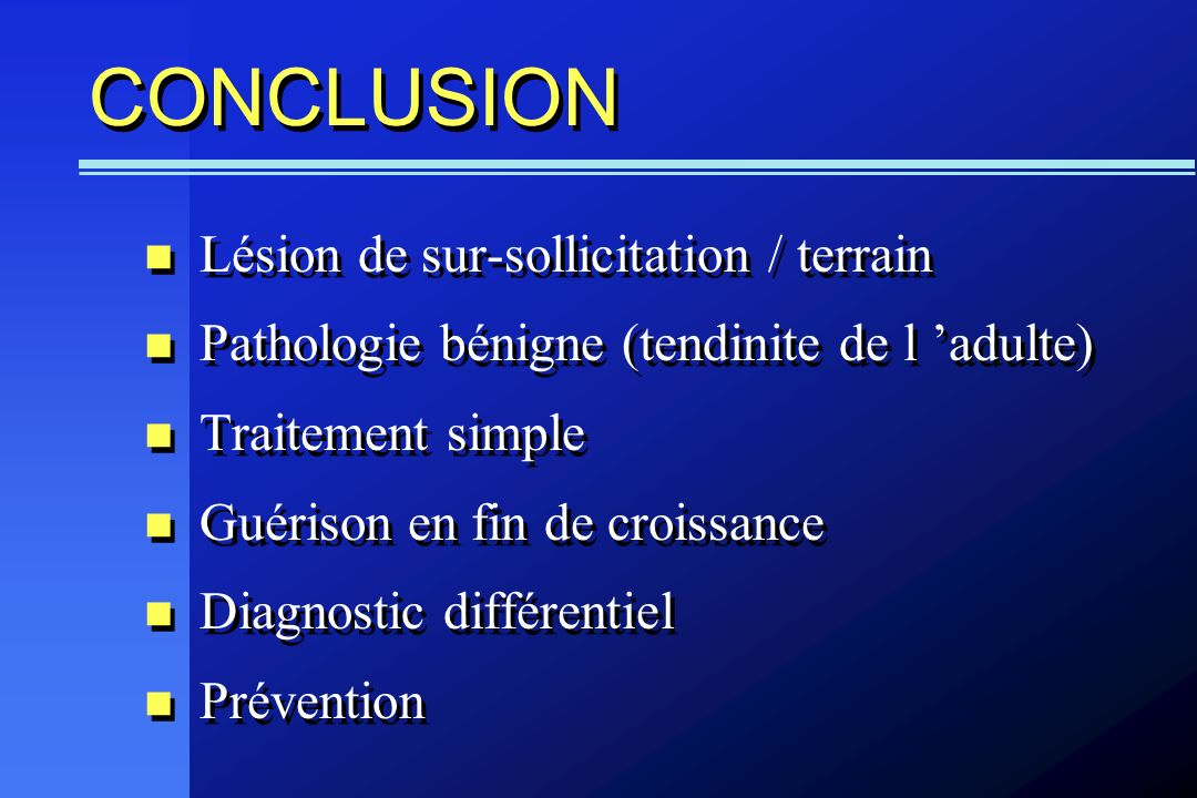 CONCLUSION Lésion de sur-sollicitation / terrain