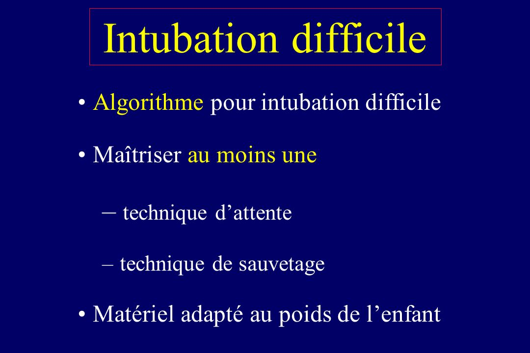Intubation difficile technique d'attente