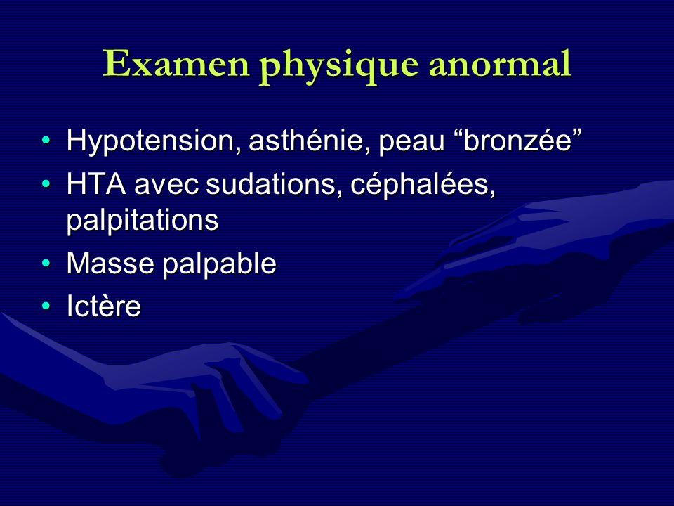 Examen physique anormal