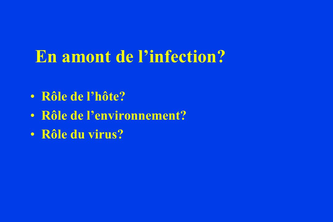 En amont de l'infection