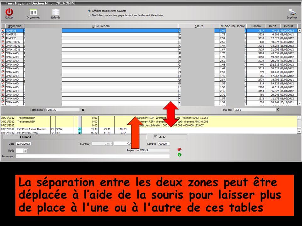 La séparation entre les deux zones peut être déplacée à l'aide de la souris pour laisser plus de place à l une ou à l autre de ces tables