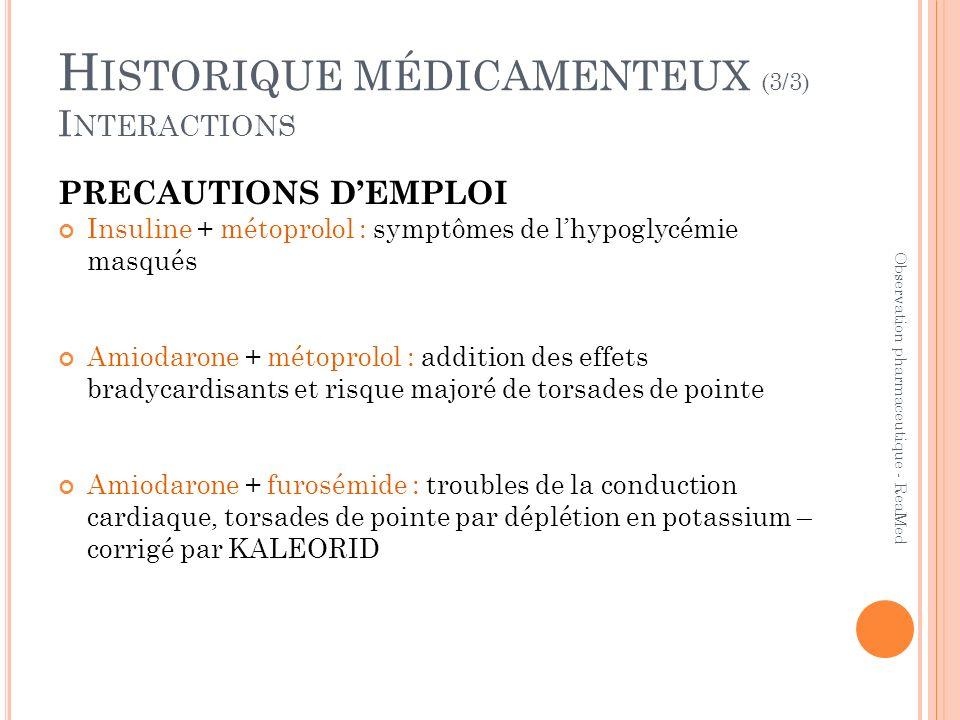Historique médicamenteux (3/3) Interactions