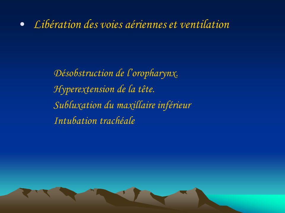 Libération des voies aériennes et ventilation