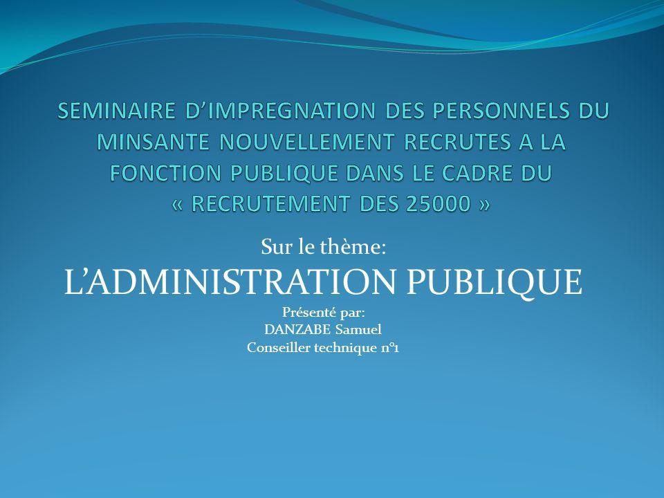 L'ADMINISTRATION PUBLIQUE