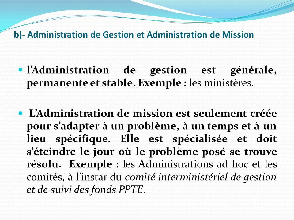 b)- Administration de Gestion et Administration de Mission