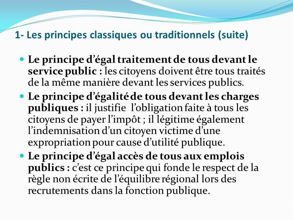 1- Les principes classiques ou traditionnels (suite)