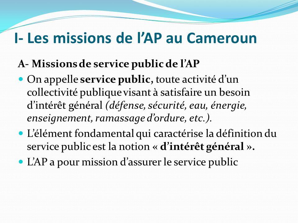 I- Les missions de l'AP au Cameroun
