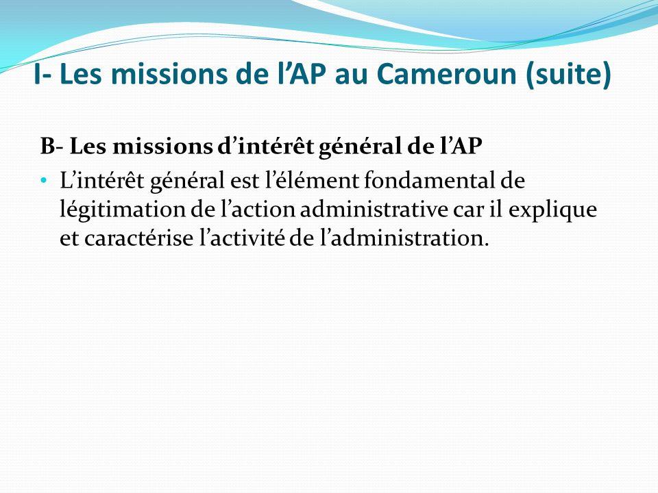 I- Les missions de l'AP au Cameroun (suite)