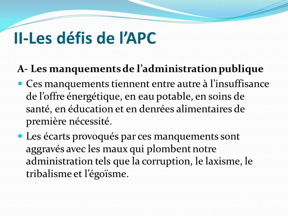 II-Les défis de l'APC A- Les manquements de l'administration publique