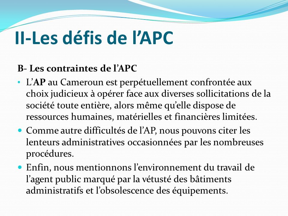II-Les défis de l'APC B- Les contraintes de l'APC
