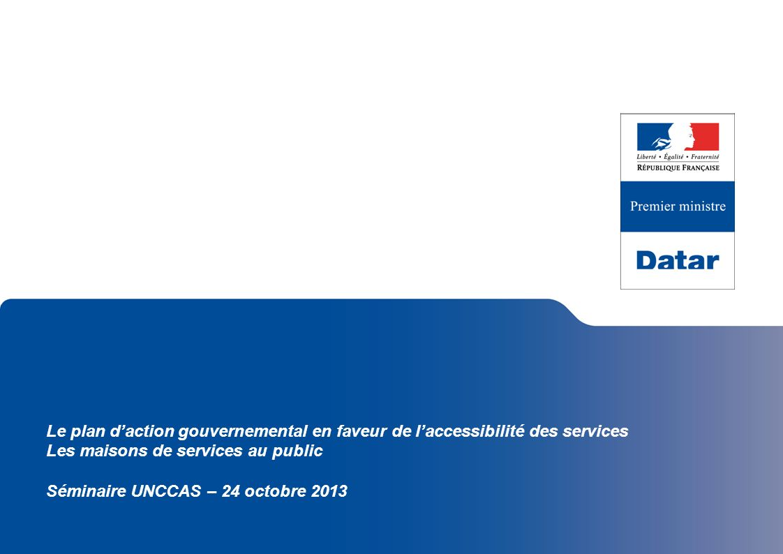 Le plan d'action gouvernemental en faveur de l'accessibilité des services