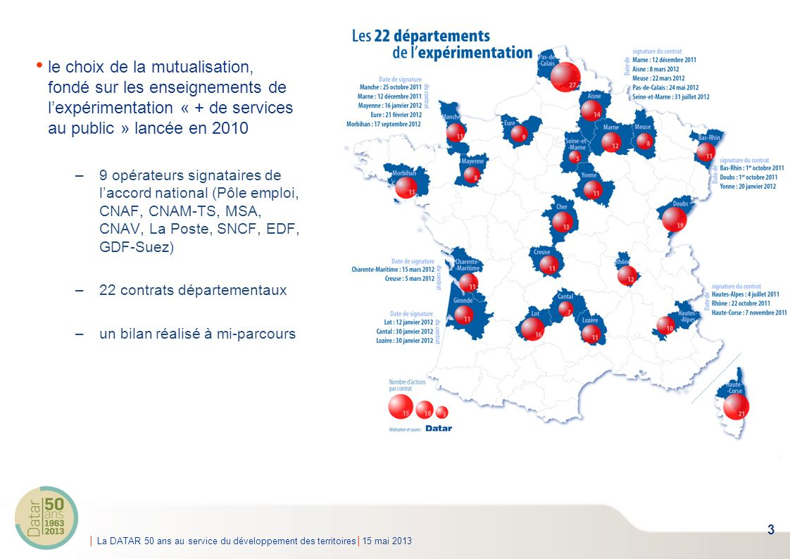 le choix de la mutualisation, fondé sur les enseignements de l'expérimentation « + de services au public » lancée en 2010