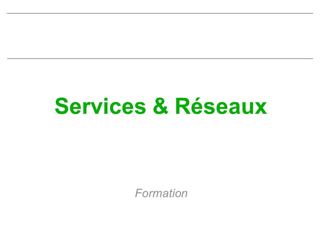 Services & Réseaux Formation