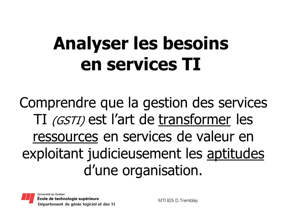 Analyser les besoins en services TI